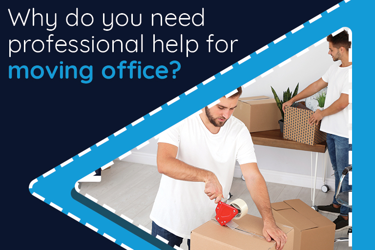 Why do you need professional help for moving office?